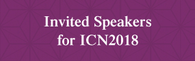 Invited Speakers for ICN2018